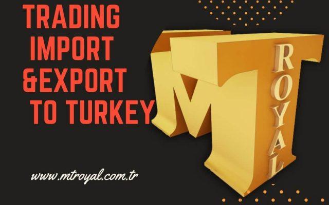 واردات کالا از ترکیه شرکت ام تی رویال